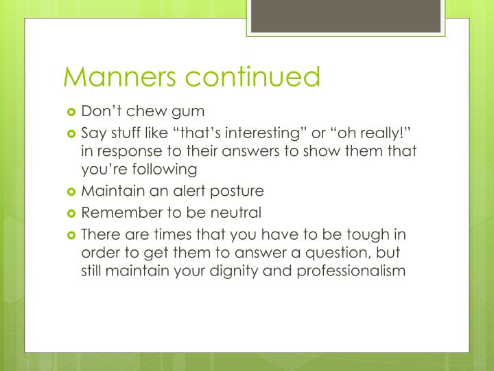 Manners continued