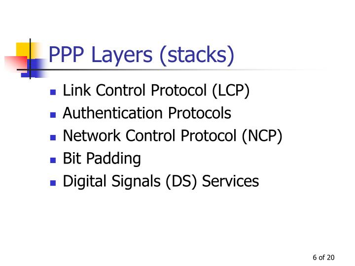 PPP Layers (stacks)