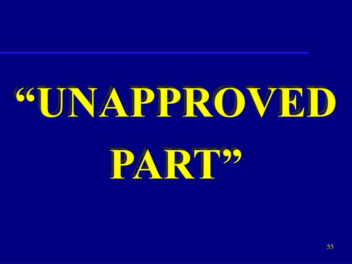 """""""UNAPPROVED"""