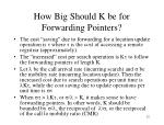how big should k be for forwarding pointers