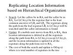 replicating location information based on hierarchical organization1