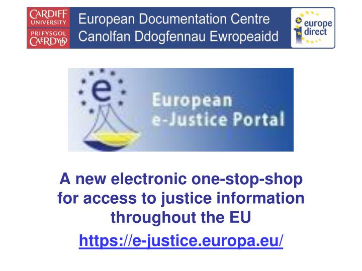 A new electronic one-stop-shop for access to justice information