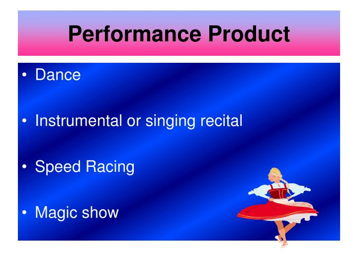 Performance Product