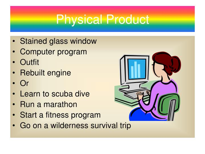 Physical Product