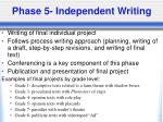 phase 5 independent writing