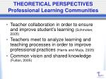 theoretical perspectives professional learning communities