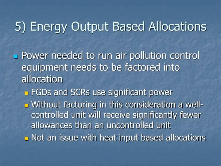5) Energy Output Based Allocations