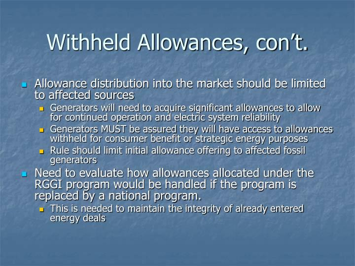 Withheld Allowances, con't.
