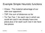 example simple heuristic functions