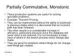 partially commutative monotonic