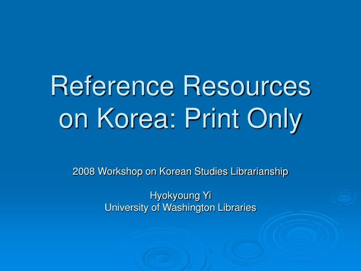 reference resources on korea print only n.