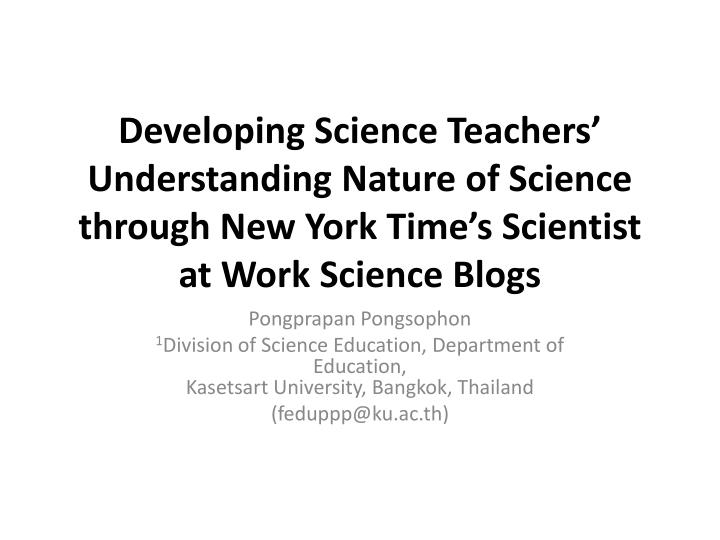 Developing Science Teachers' Understanding Nature of Science through New York Time's Scientist a...