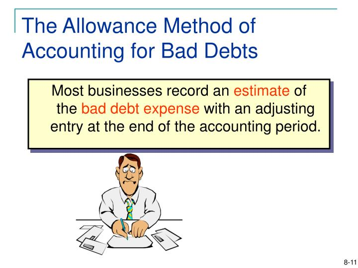 The Allowance Method of Accounting for Bad Debts