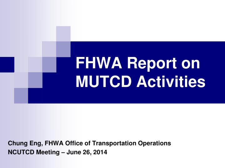 fhwa report on mutcd activities n.