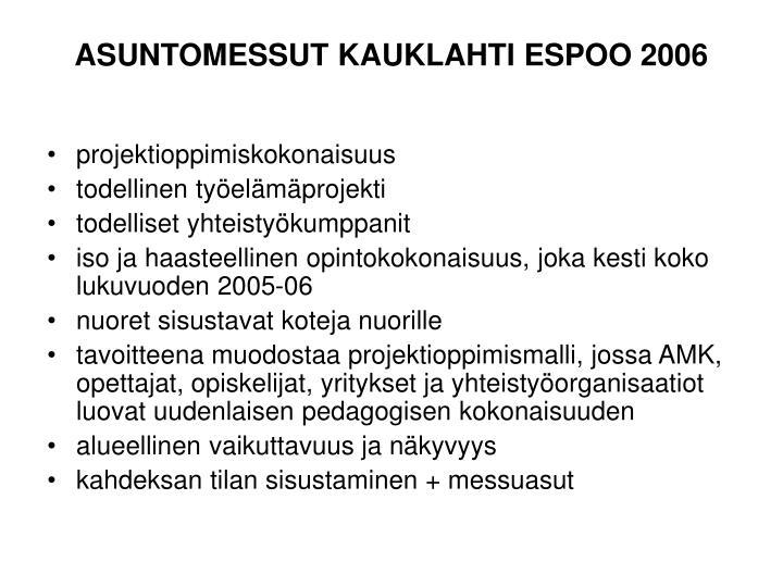 Asuntomessut kauklahti espoo 2006