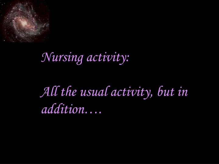 Nursing activity: