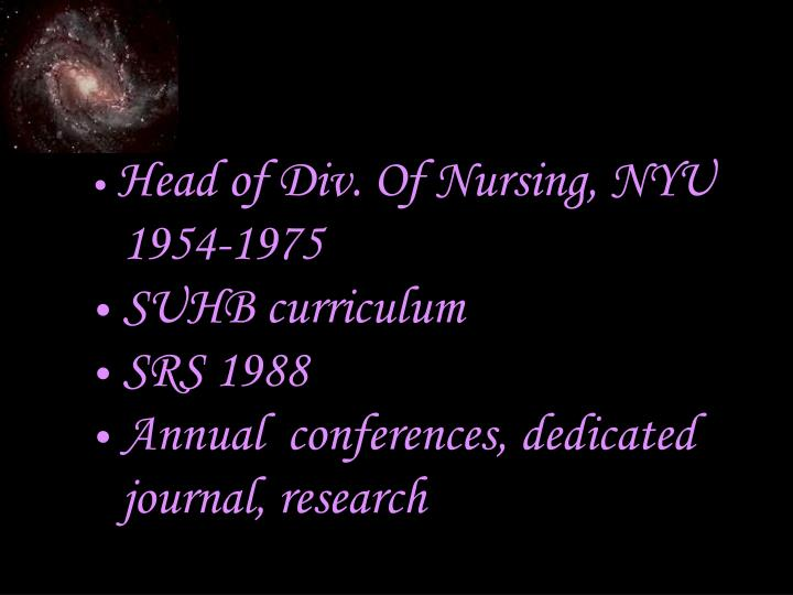 Head of Div. Of Nursing, NYU