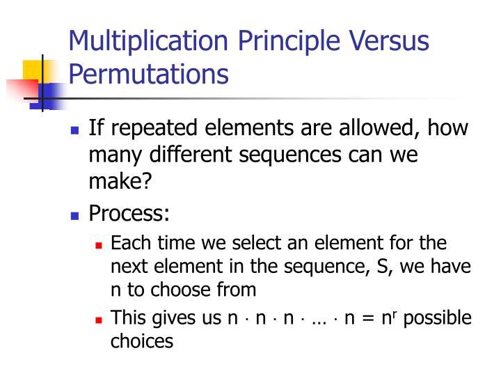 Multiplication Principle Versus Permutations
