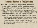 american reaction to the sun dance