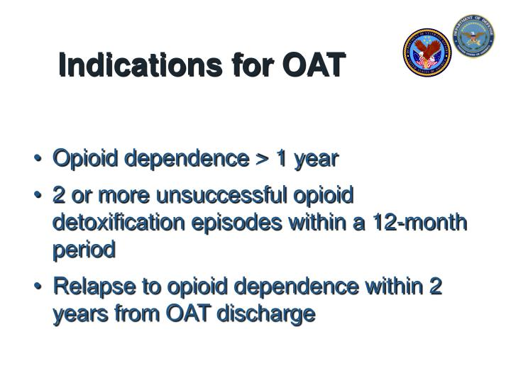 Indications for OAT