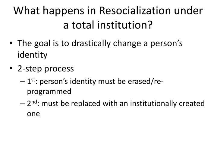 involuntary resocialization