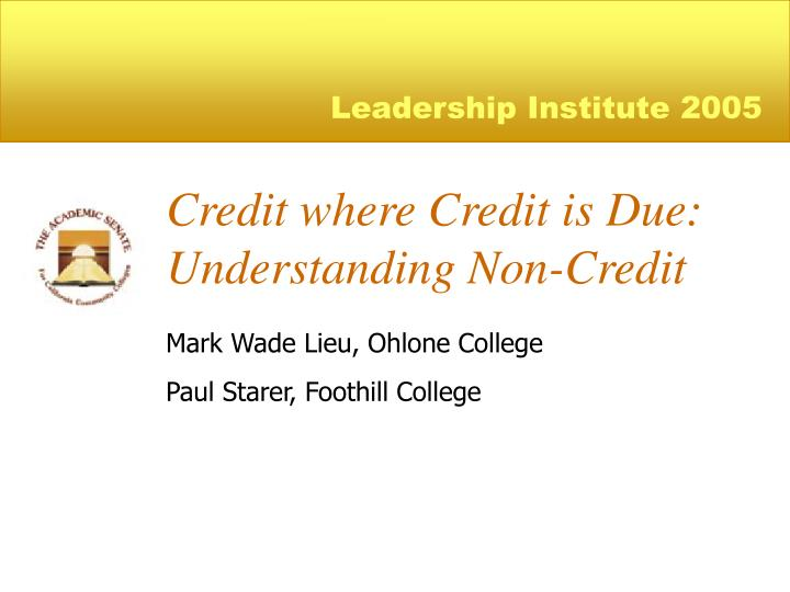 credit where credit is due understanding non credit n.