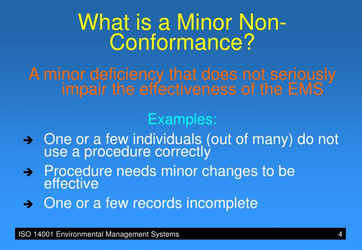 What is a Minor Non-Conformance?