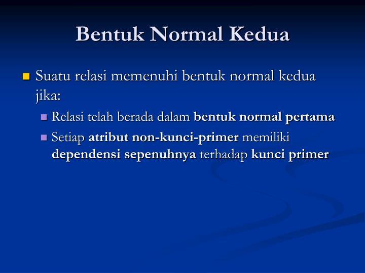 Bentuk Normal Kedua