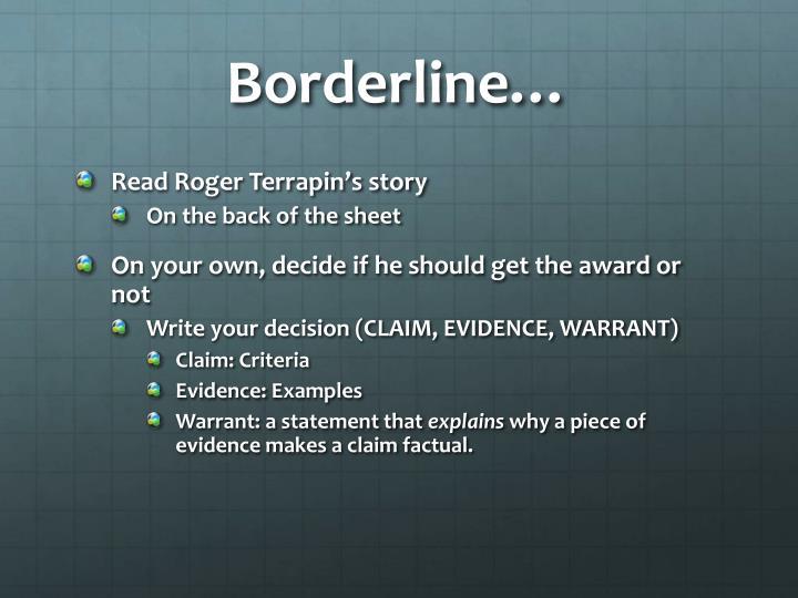 Borderline…