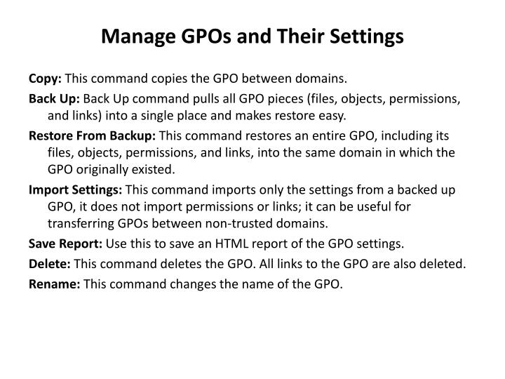 Manage GPOs and Their Settings