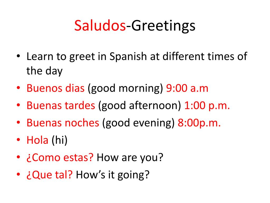 Ppt Saludos Greetings Powerpoint Presentation Id6393730