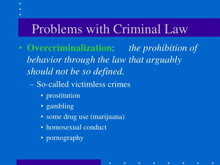 Problems with Criminal Law