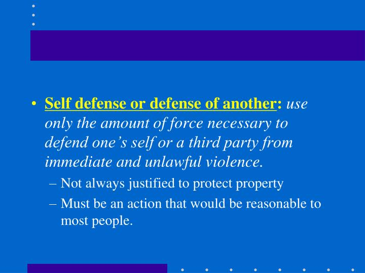 Self defense or defense of another