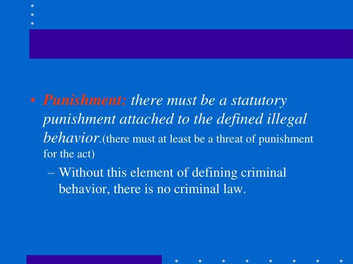 Punishment: