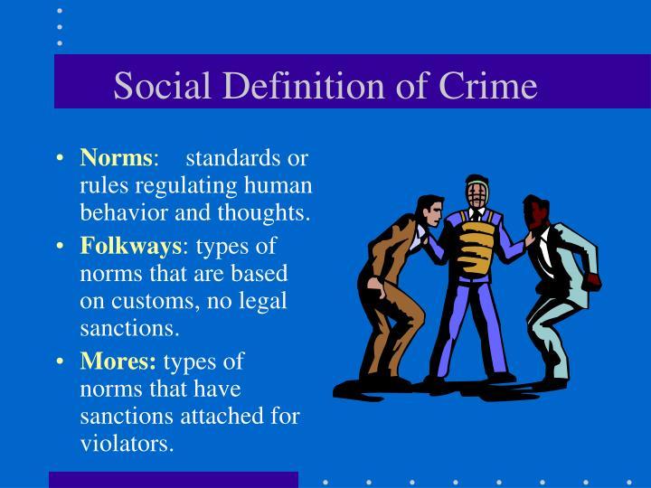 Social Definition of Crime