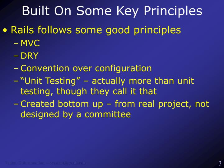 Built on some key principles