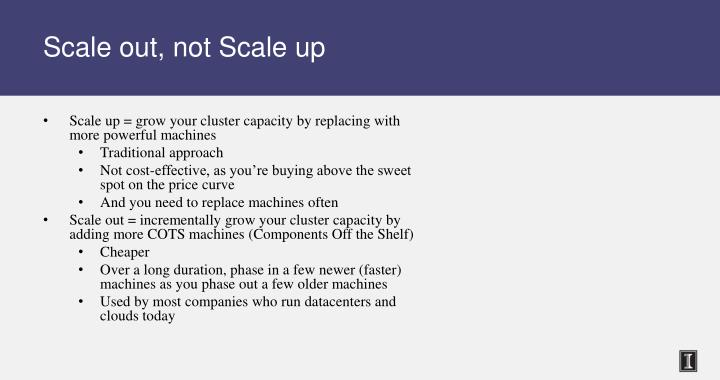 Scale out, not Scale up