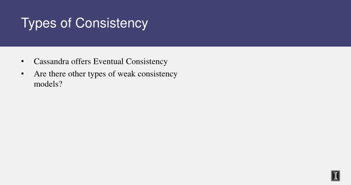 Types of Consistency