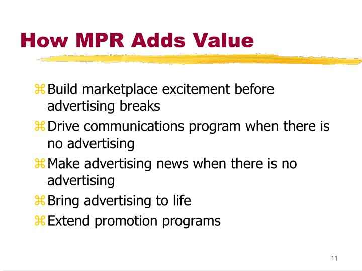 How MPR Adds Value