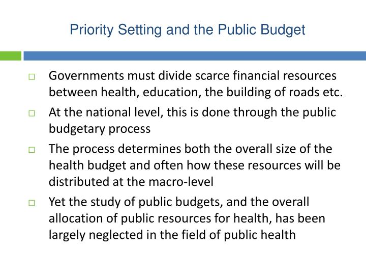 Priority setting and the public budget