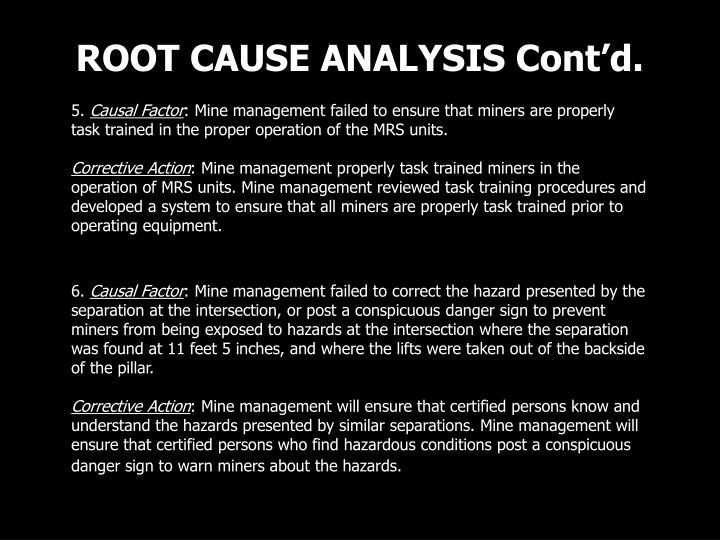 ROOT CAUSE ANALYSIS Cont'd.