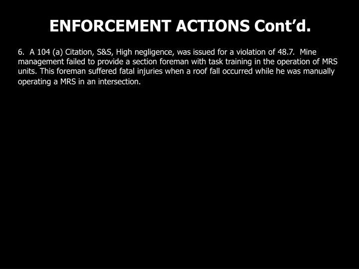 ENFORCEMENT ACTIONS Cont'd.