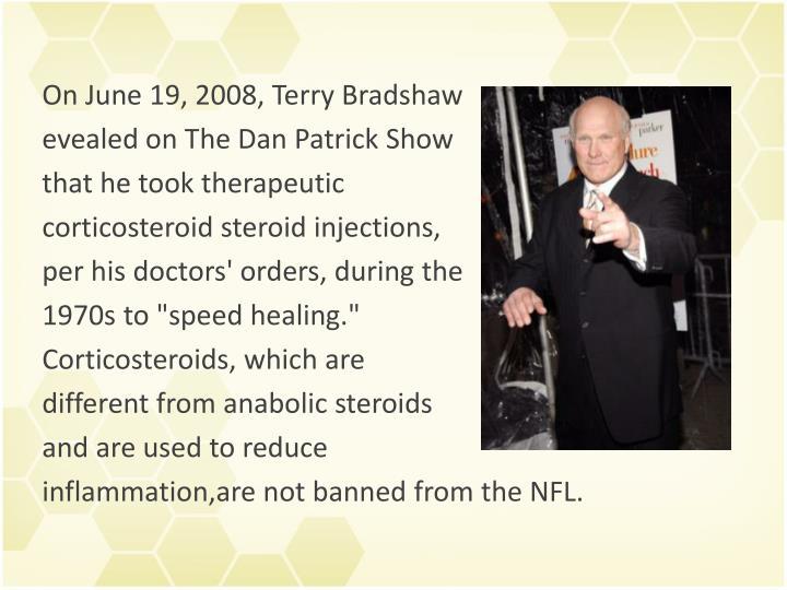 On June 19, 2008, Terry Bradshaw