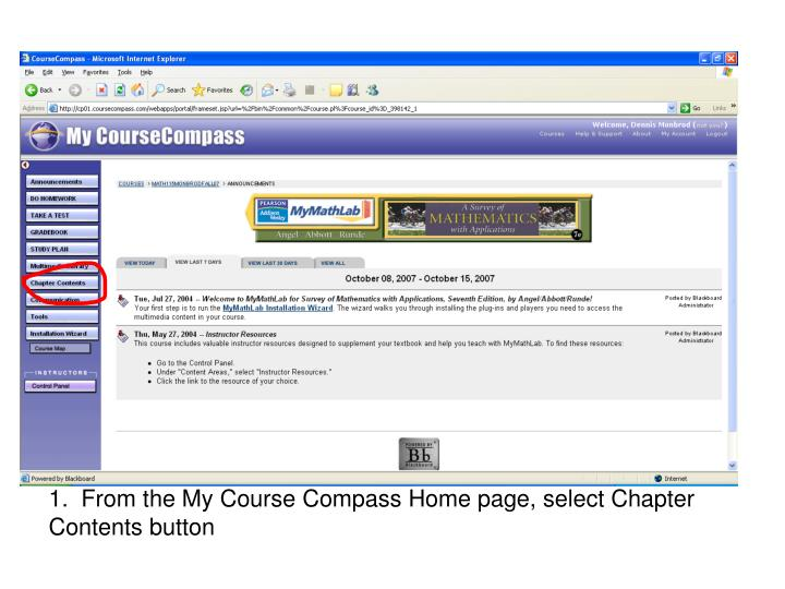 1.  From the My Course Compass Home page, select Chapter Contents button