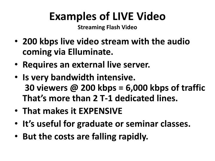Examples of LIVE Video