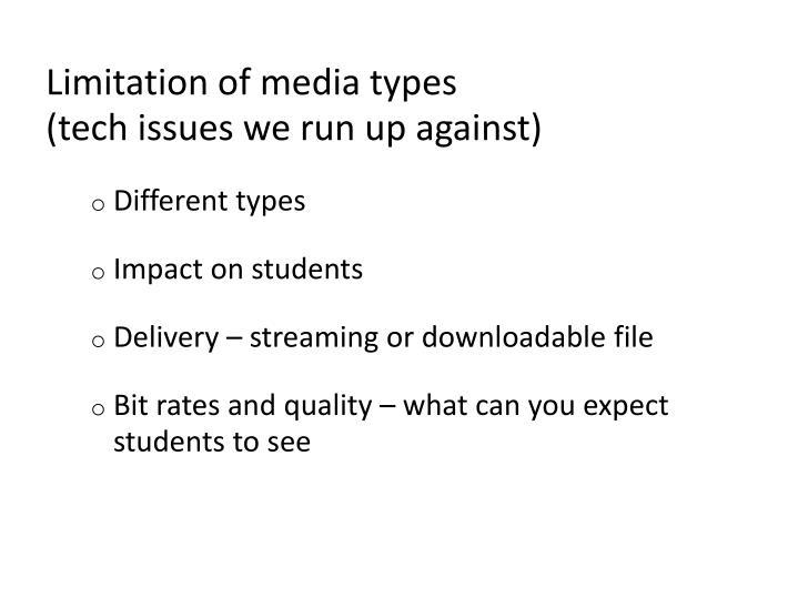 Limitation of media types