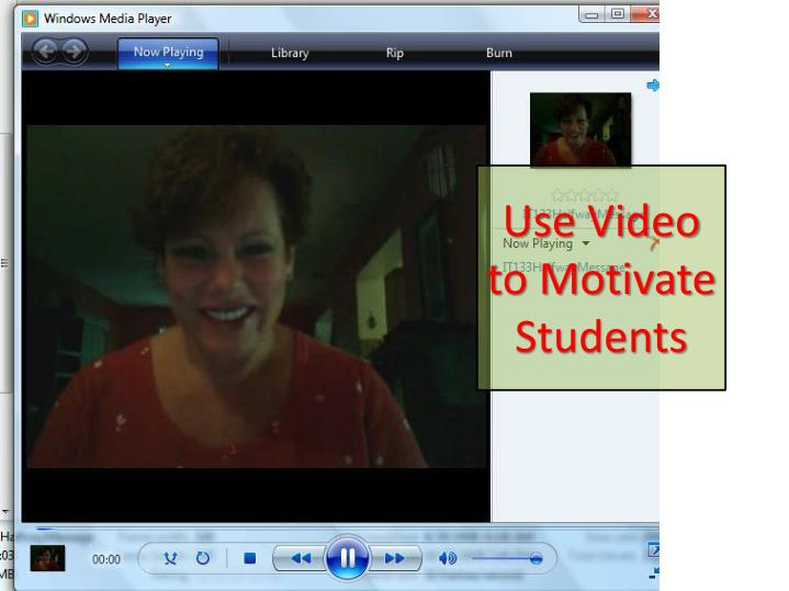 Use Video to Motivate Students