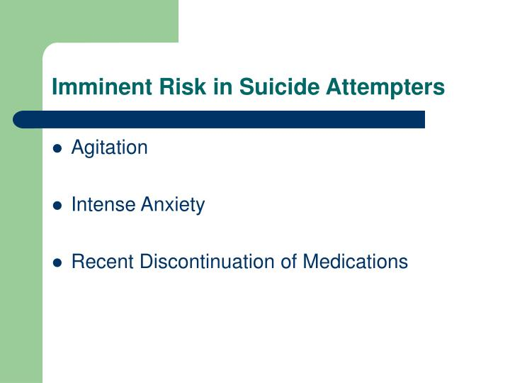 Imminent Risk in Suicide Attempters