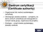 centrum certyfikacji certificate authority