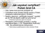 jak uzyska certyfikat polish grid ca